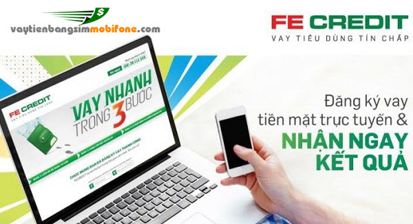 Vay tiền bằng SIM Mobifone tại FE Credit, khoản vay cực KHỦNG